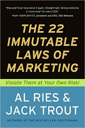 , Summary: The 21 Immutable Laws of Marketing