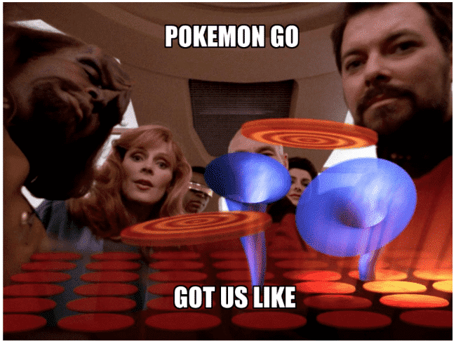 , PokemonGO and Star Trek TNG's 'The Game'