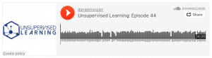 Unsupervised Learning: Episode 44