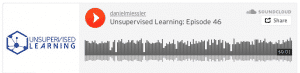 Unsupervised Learning: Episode 46