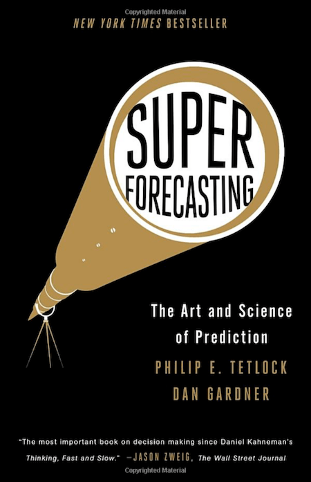 , How to Become a Superforecaster
