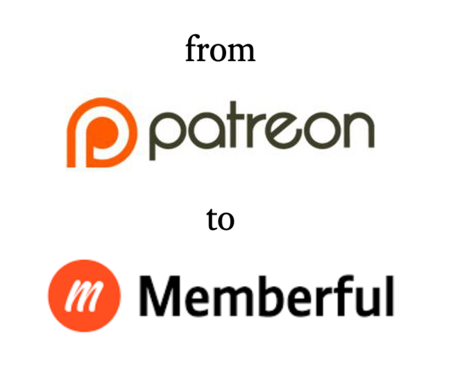 , Why I Switched from Patreon to Memberful
